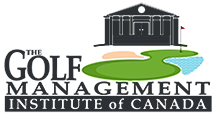 The Golf Management Institute of Canada